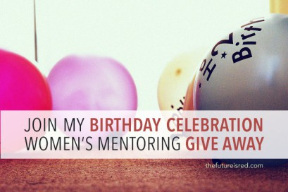 Birthday Celebration Women's Mentoring Give Away