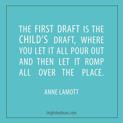 Shitty first draft Anne Lamott quote