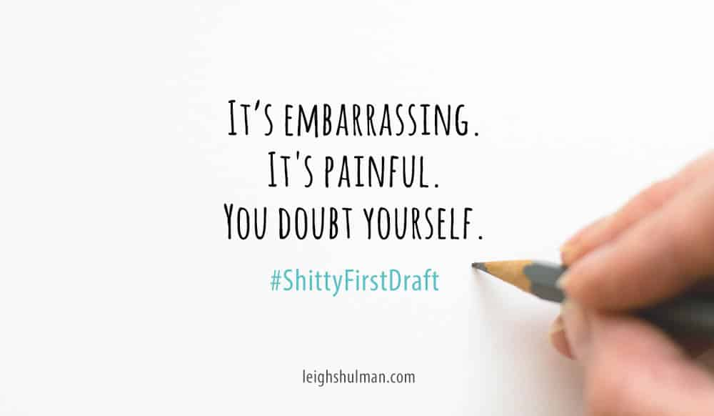 What the hell is a shitty first draft?